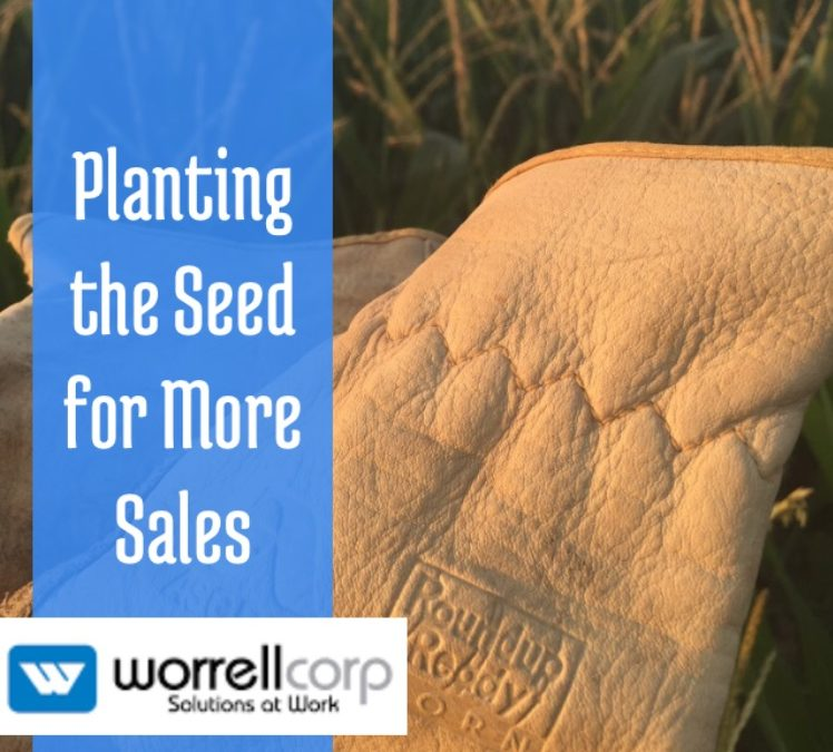 Planting the Seed for More Sales