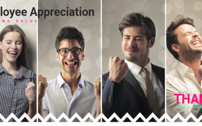 Employee Appreciation –  it's your company's most valuable investment!